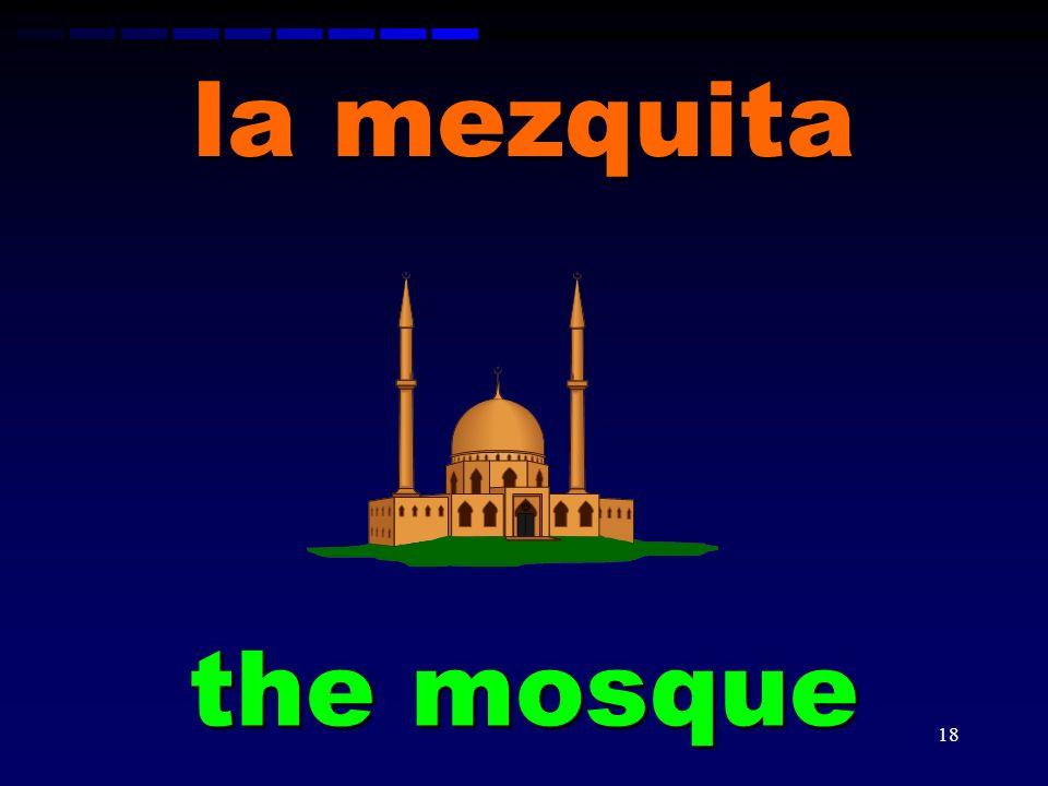 la mezquita the mosque