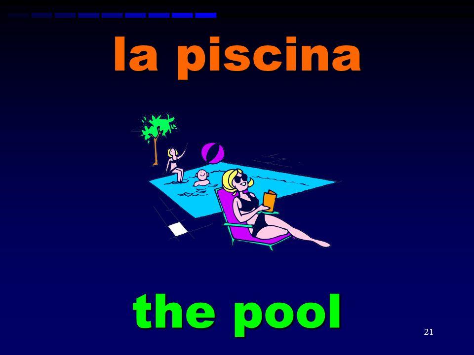 la piscina the pool