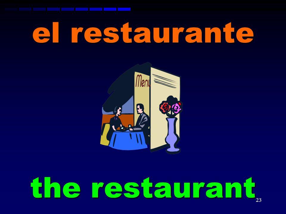 el restaurante the restaurant