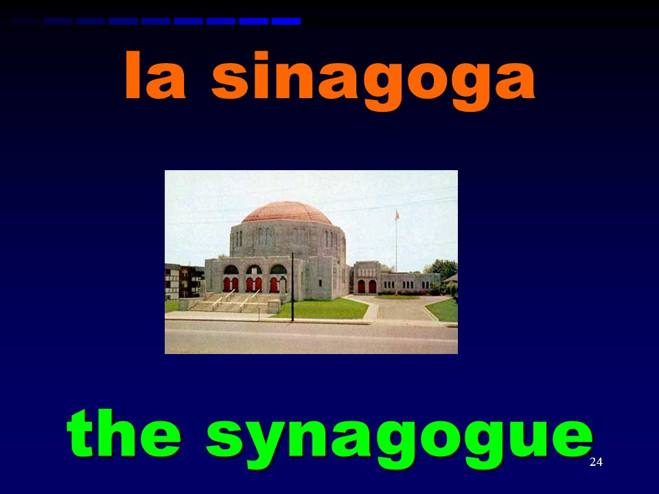 la sinagoga the synagogue