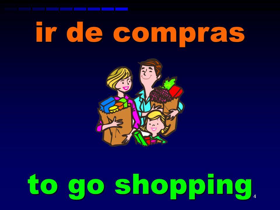 ir de compras to go shopping