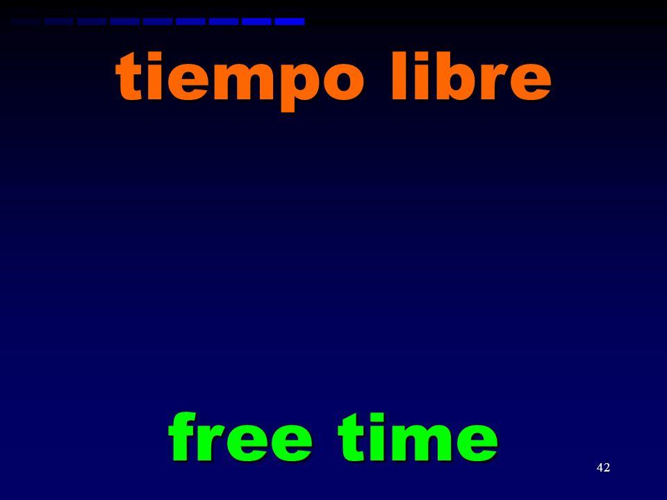 tiempo libre free time