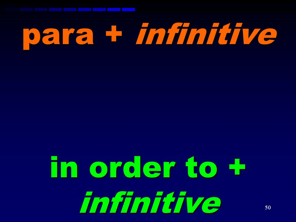 in order to + infinitive