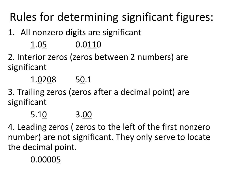 Rules for determining significant figures:
