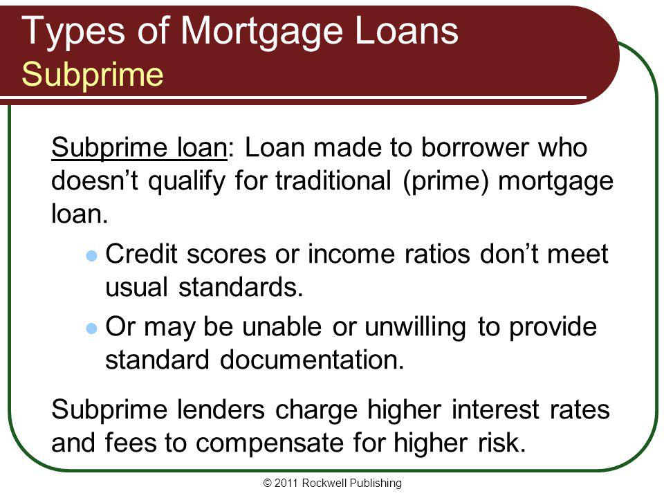 Types of Mortgage Loans Subprime