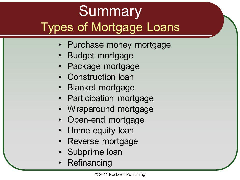 Summary Types of Mortgage Loans