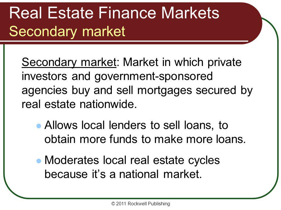 Real Estate Finance Markets Secondary market