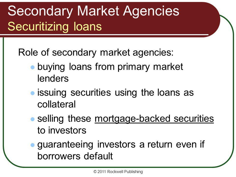 Secondary Market Agencies Securitizing loans