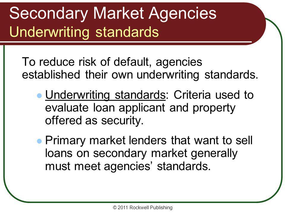 Secondary Market Agencies Underwriting standards