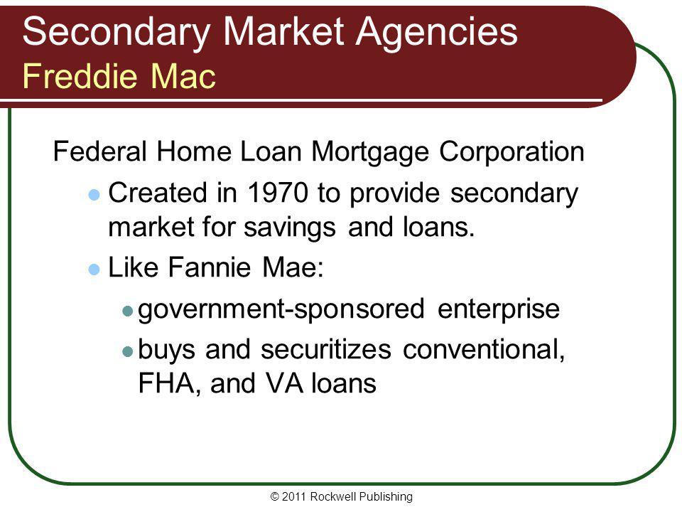 Secondary Market Agencies Freddie Mac