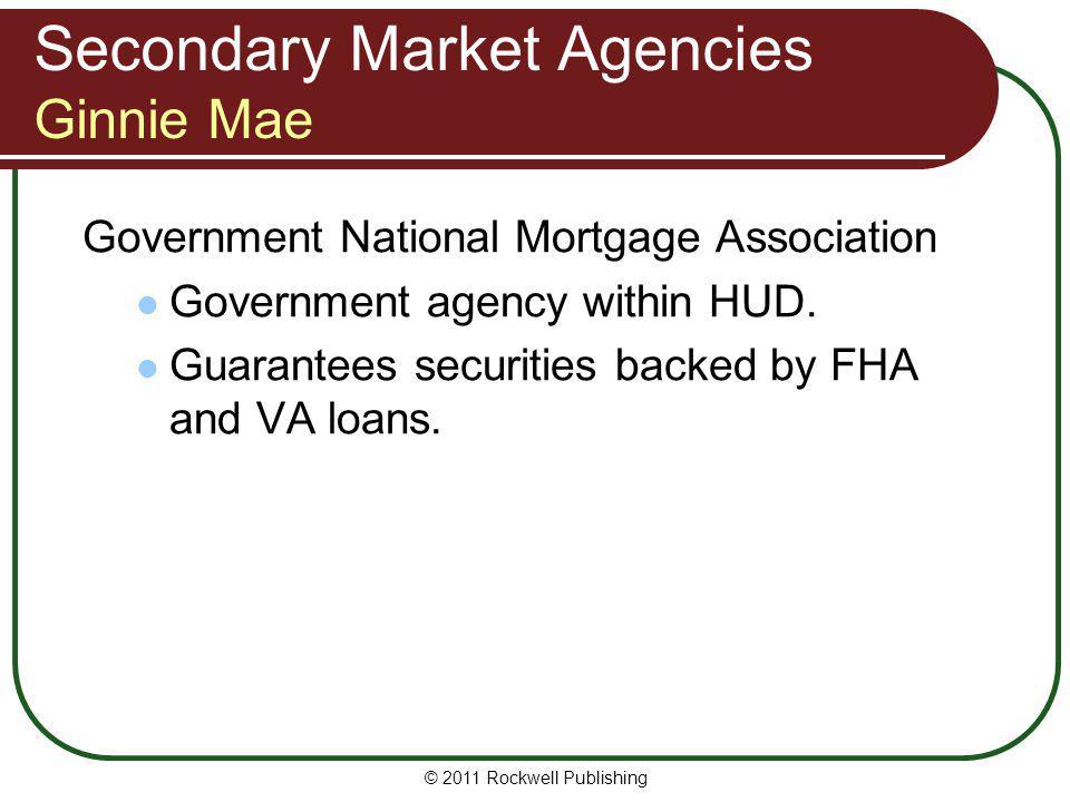 Secondary Market Agencies Ginnie Mae