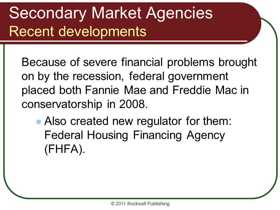 Secondary Market Agencies Recent developments