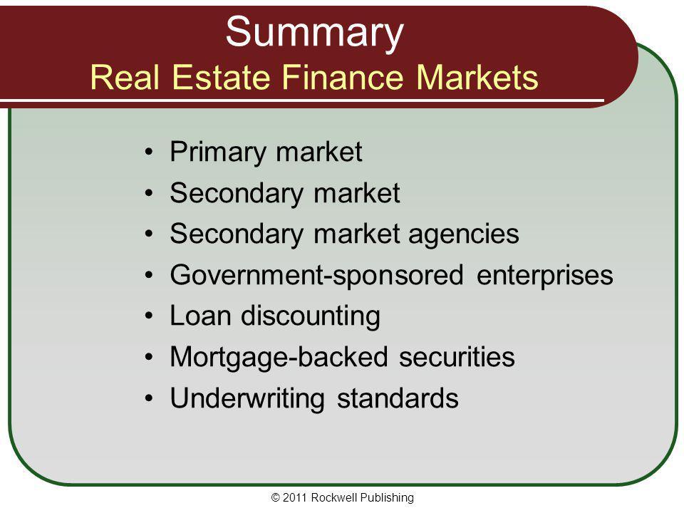 Summary Real Estate Finance Markets