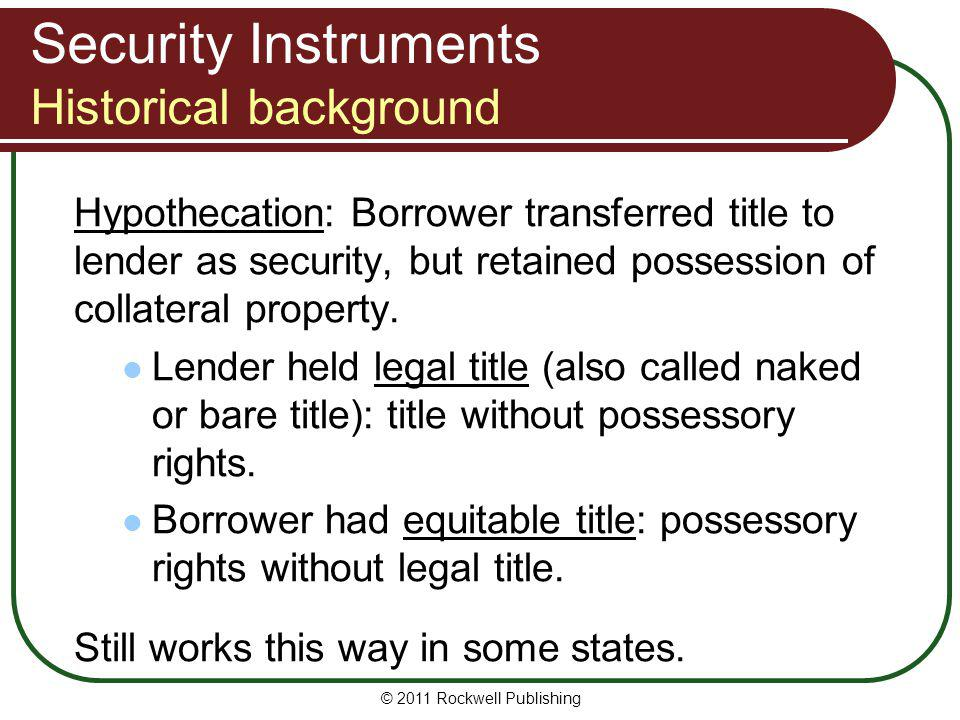 Security Instruments Historical background