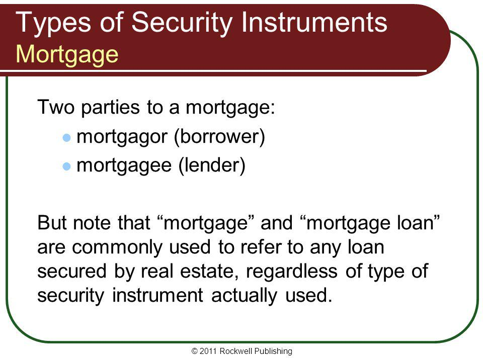 Types of Security Instruments Mortgage