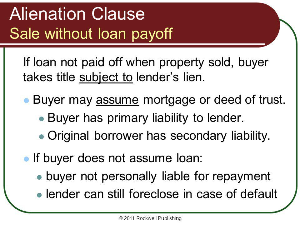 Alienation Clause Sale without loan payoff
