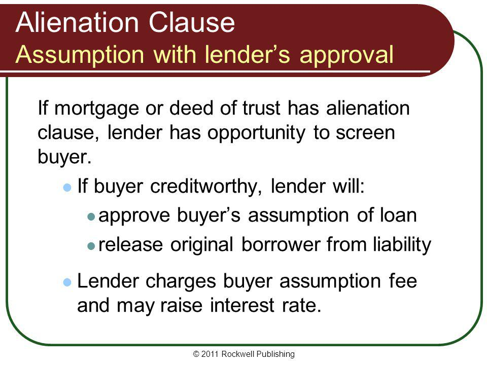 Alienation Clause Assumption with lender's approval