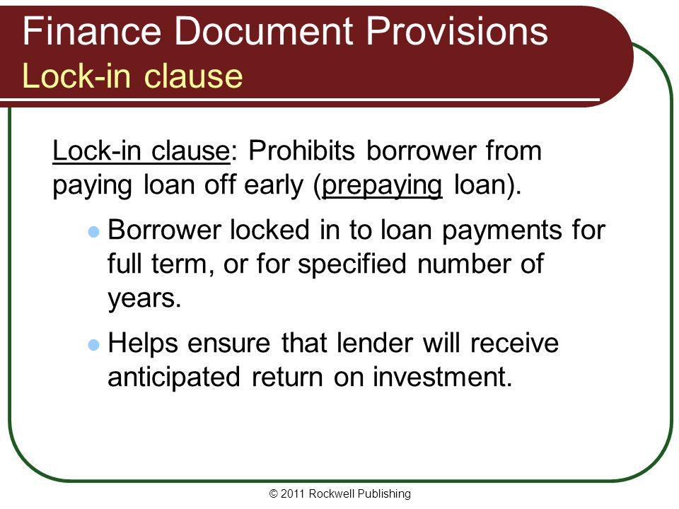 Finance Document Provisions Lock-in clause