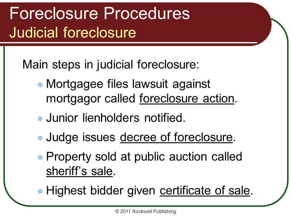 Foreclosure Procedures Judicial foreclosure