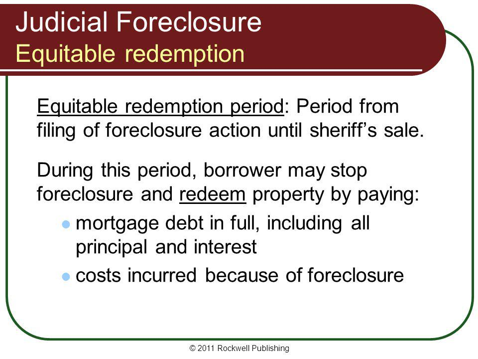 Judicial Foreclosure Equitable redemption