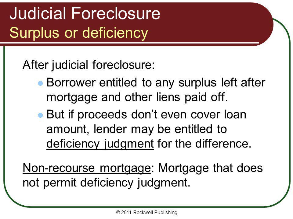 Judicial Foreclosure Surplus or deficiency