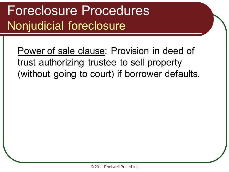 Foreclosure Procedures Nonjudicial foreclosure