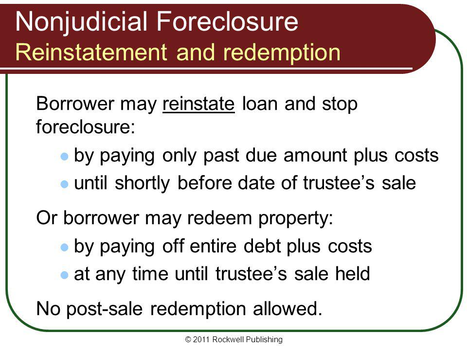 Nonjudicial Foreclosure Reinstatement and redemption