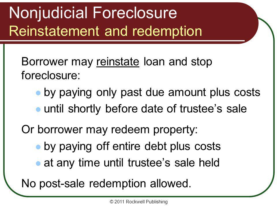 Nonjudicial Foreclosure Reinstatement and redemption