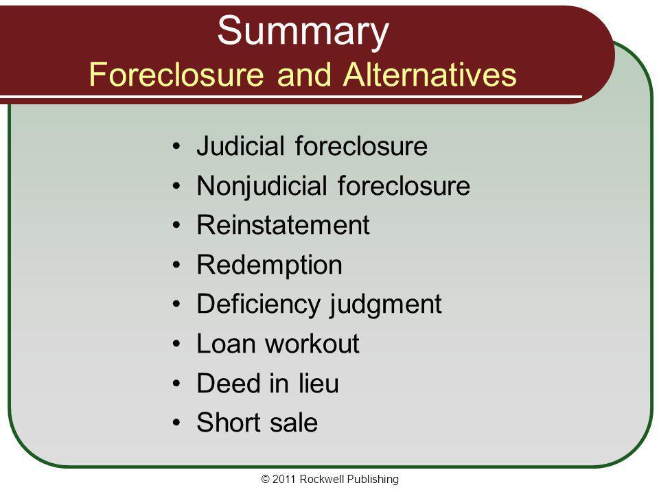 Summary Foreclosure and Alternatives