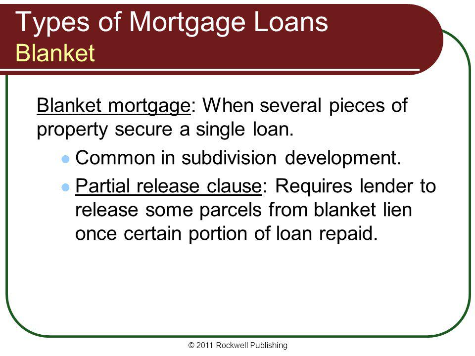 Types of Mortgage Loans Blanket