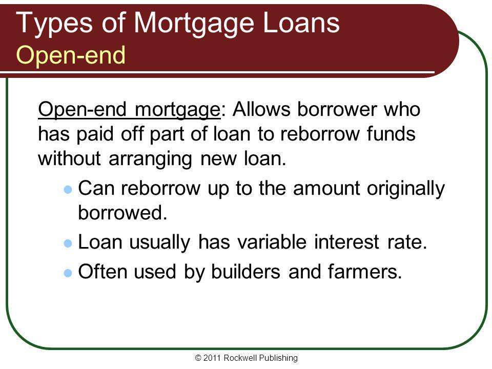 Types of Mortgage Loans Open-end