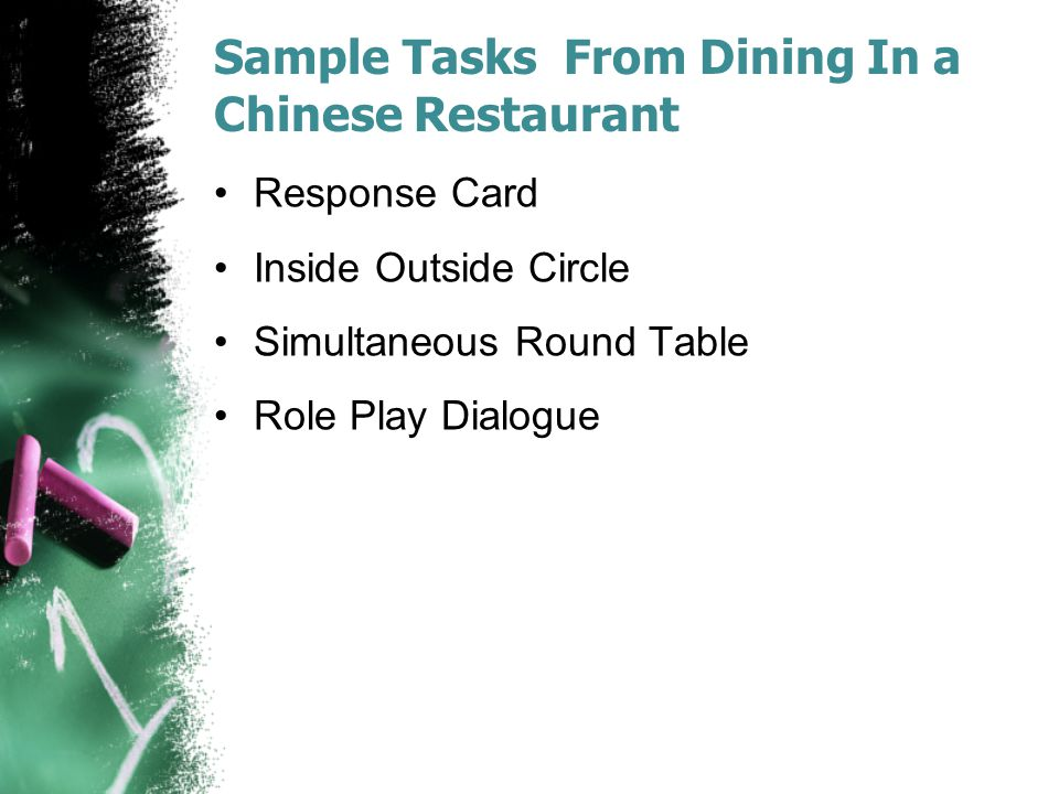 Sample Tasks From Dining In a Chinese Restaurant