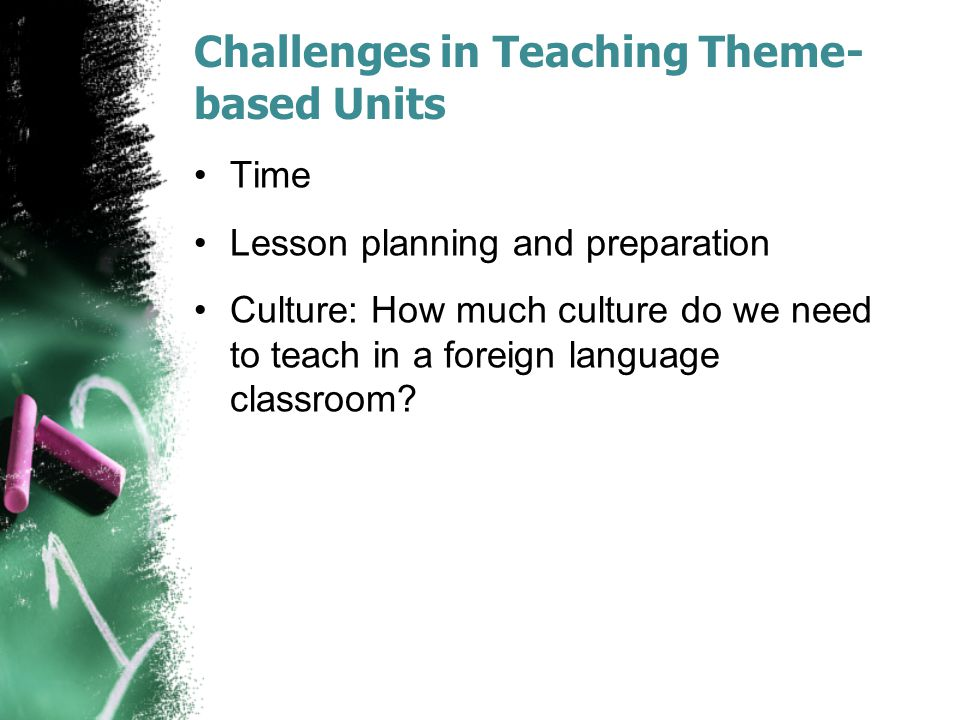 Challenges in Teaching Theme-based Units