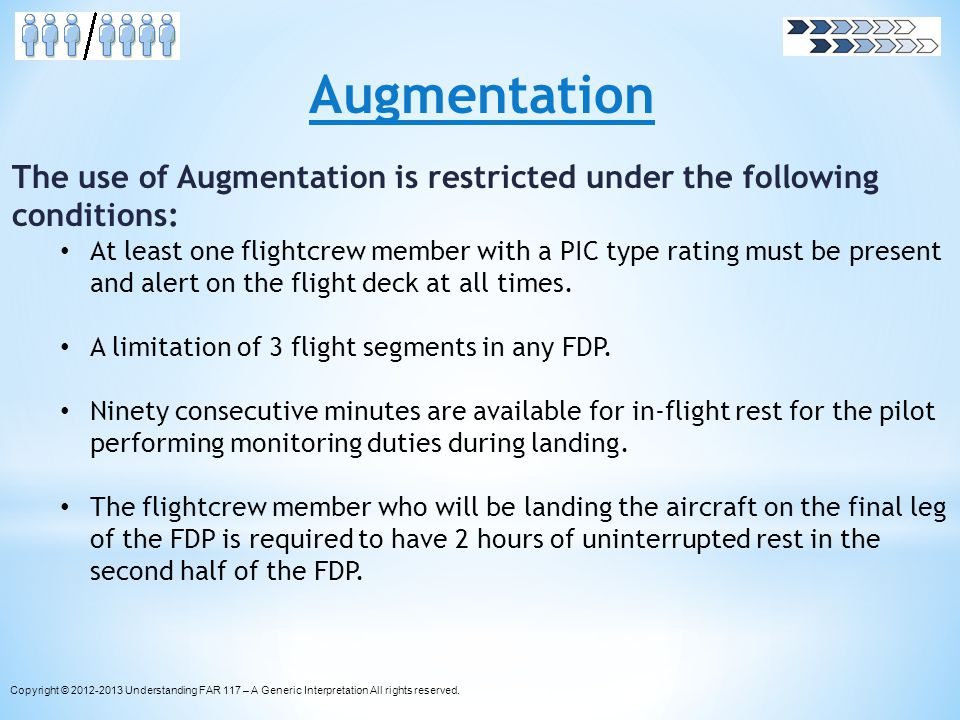 Augmentation The use of Augmentation is restricted under the following conditions: