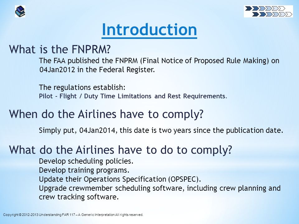 Introduction What is the FNPRM When do the Airlines have to comply