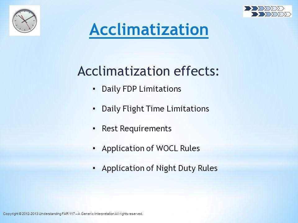 Acclimatization Acclimatization effects: Daily FDP Limitations