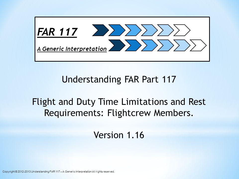 Understanding FAR Part 117