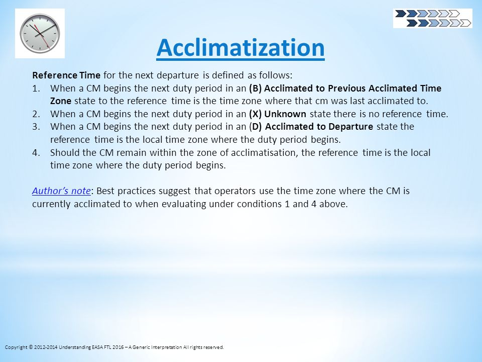 Acclimatization Reference Time for the next departure is defined as follows: