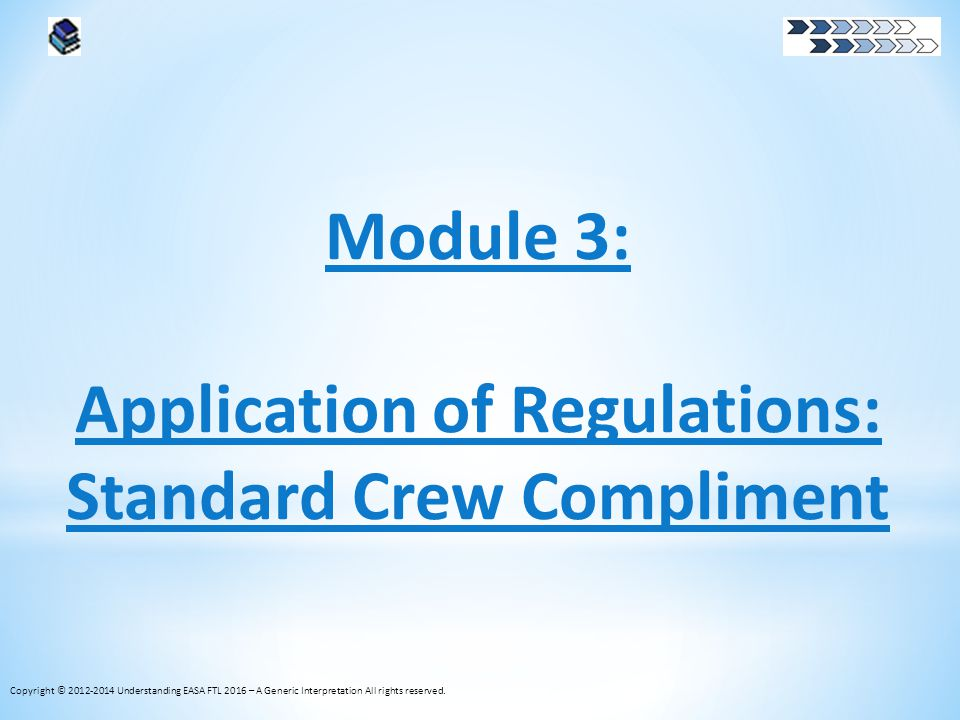 Application of Regulations: Standard Crew Compliment