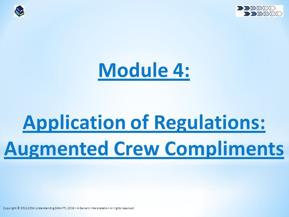 Application of Regulations: Augmented Crew Compliments