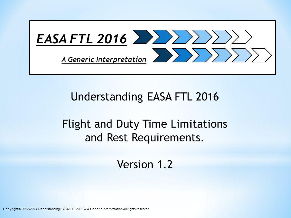 EASA FTL 2016 Understanding EASA FTL 2016