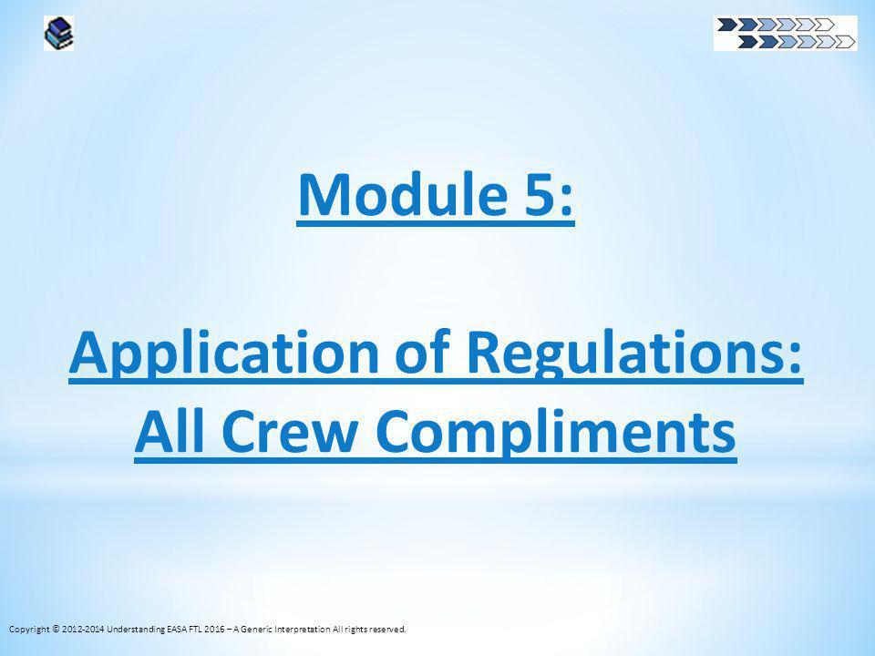 Application of Regulations: