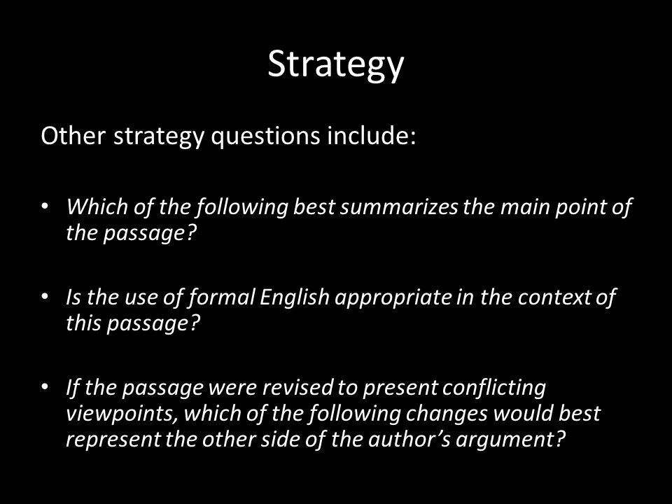 Strategy Other strategy questions include: