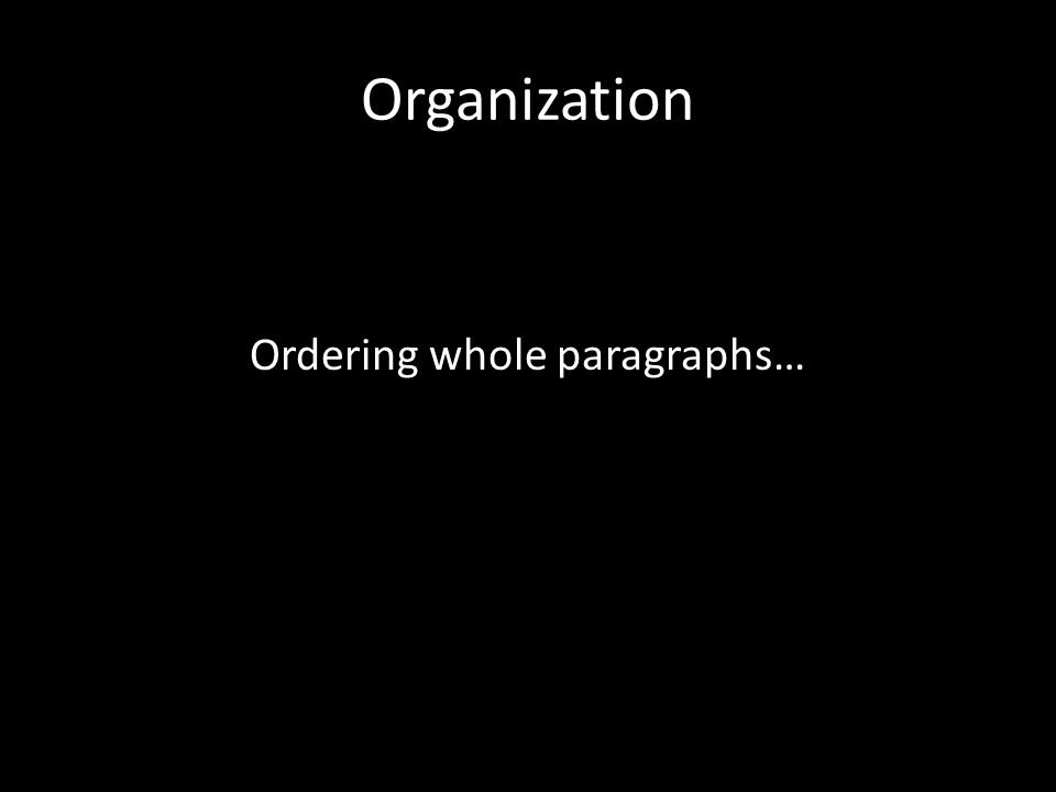 Ordering whole paragraphs…