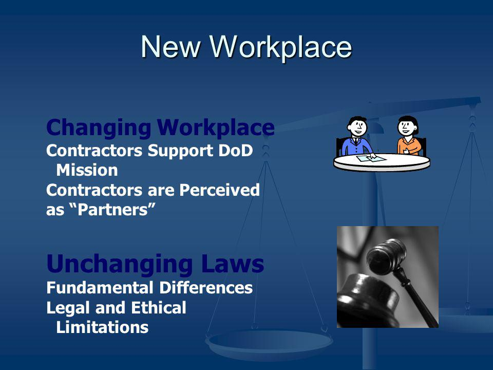 New Workplace Unchanging Laws Changing Workplace