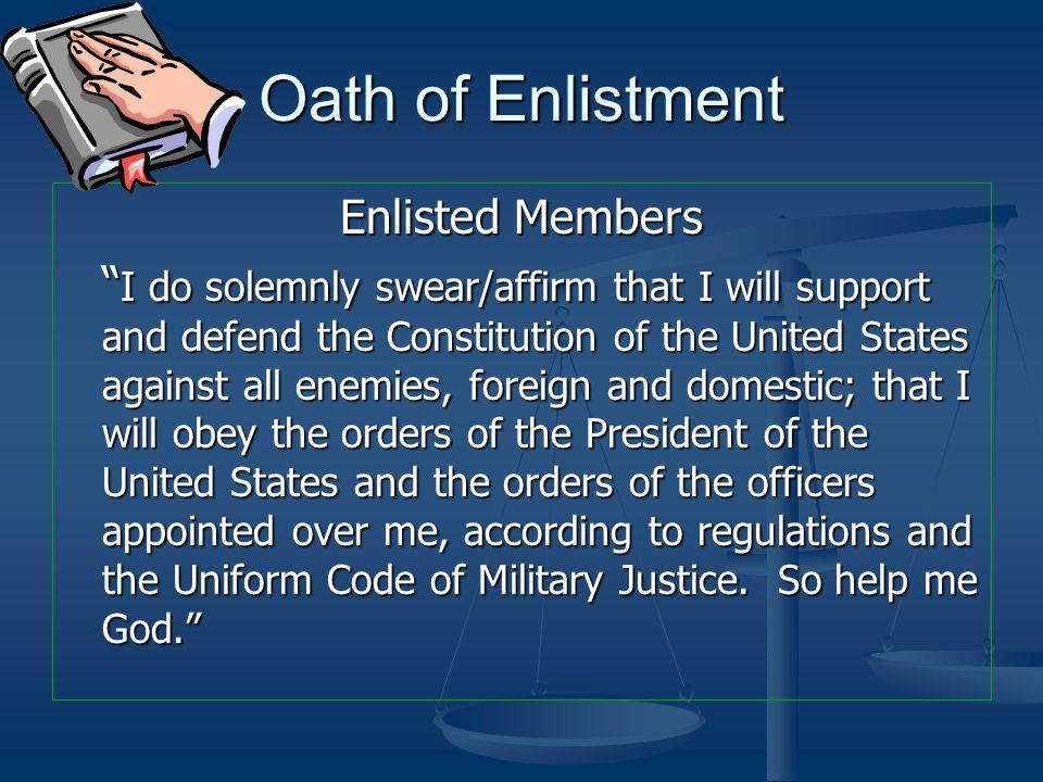 Oath of Enlistment Enlisted Members