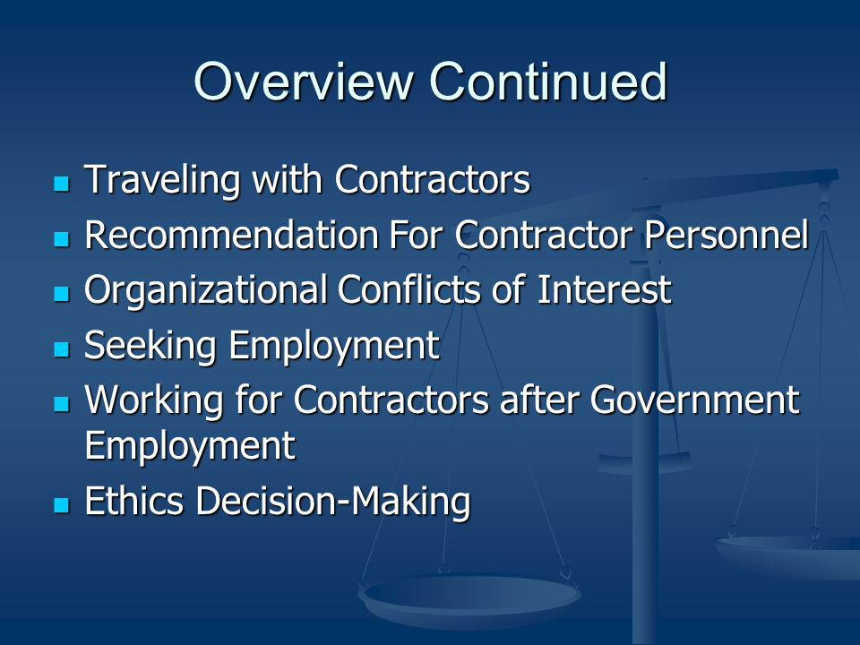 Overview Continued Traveling with Contractors