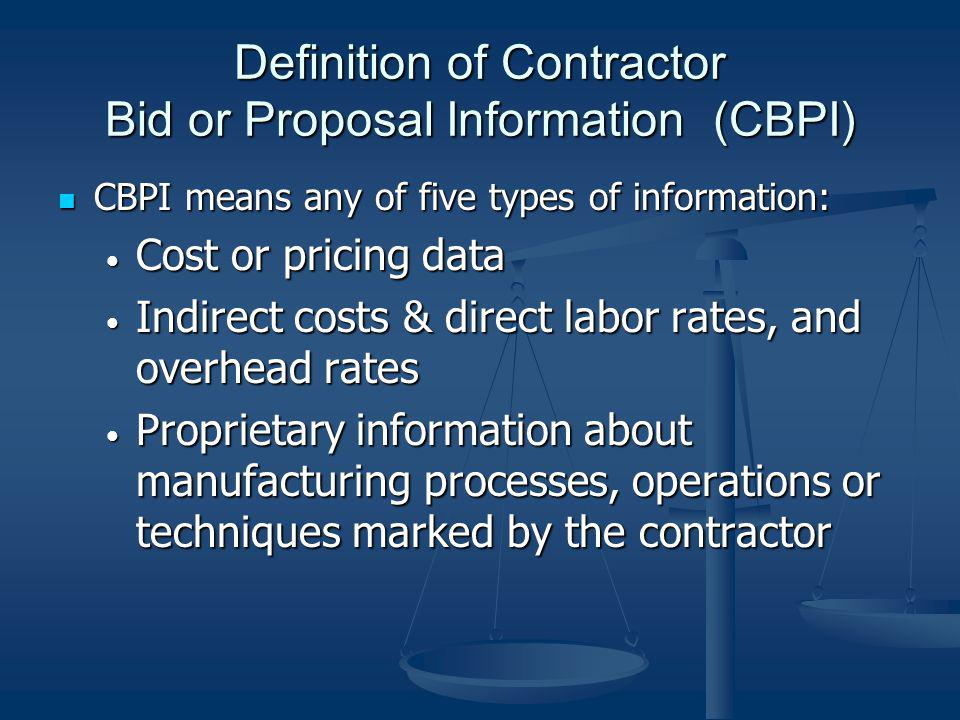 Definition of Contractor Bid or Proposal Information (CBPI)
