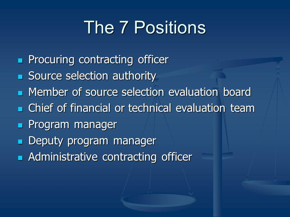 The 7 Positions Procuring contracting officer