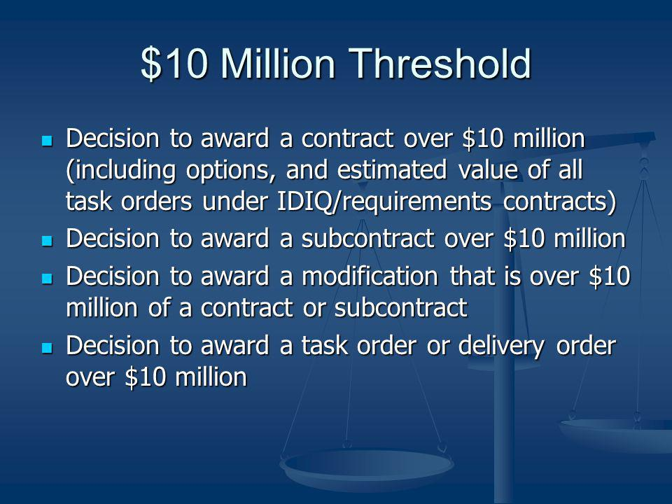 $10 Million Threshold